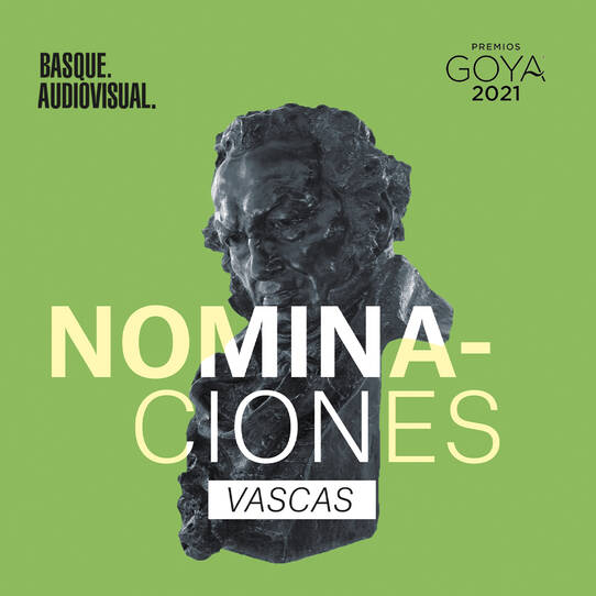 The Goya nominations continue to demonstrate the outstanding level of Basque filmmaking